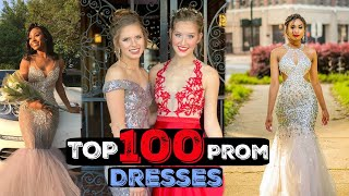 Top 100 Most AMAZING Prom Dresses 2019