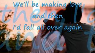 I'd fall all over again-Dan Hill - Lyrics
