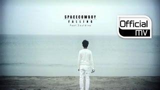 [MV] SPACECOWBOY(스페이스카우보이) _ Falling(폴링) (Feat. Soul Dive(소울 다이브))