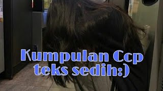 Descargar Kumpulan Ccp Teks Bikin Bapersedihhaluu Part 2 Mp3