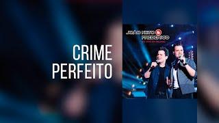 João Neto e Frederico - Crime Perfeito (Clipe Oficial)