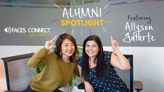 [FACES Connect] Alumni Spotlight Ft. Allyson Galarte