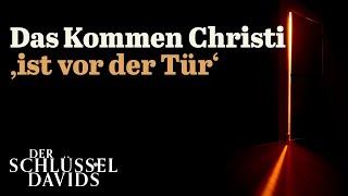 Das Kommen Christi 'ist vor der Tür'