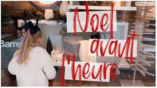 ❥ NOËL EN NOVEMBRE | vlog