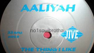 """Aaliyah ft. R. Kelly """"The Thing I Like"""" (E² Summer Remix)"""