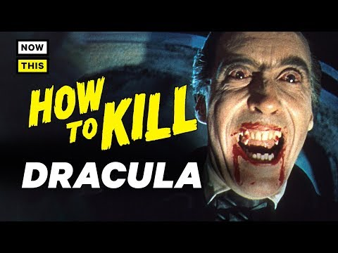 How to Kill Dracula | NowThis Nerd