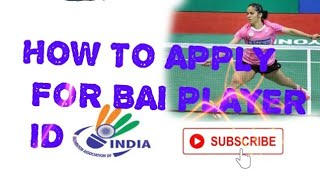 How to apply badminton association of India player id