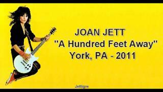 Joan Jett - A Hundred Feet Away ( 2011 )