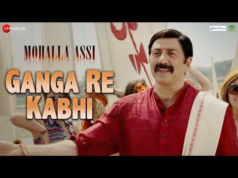 Ganga Re Kabhi | Mohalla Assi | Sunny Deol & Saksh