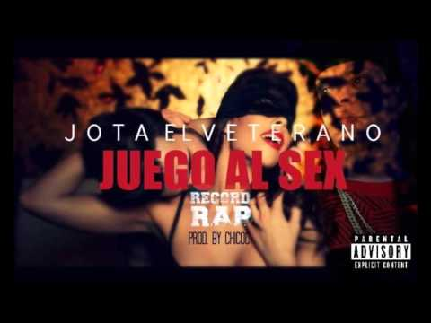 Jota El Veterano - Juego Al Sex (2016) By Chico-C Studio [↓↓DOWNLOAD↓↓]