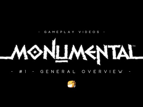 Monumental - General Overview