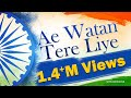 Ae Watan Tere Liye - By Arpita - Hindi Patriotic S