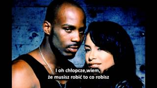 DMX - Come Back In One Piece (feat. Aaliyah) *napisy PL*