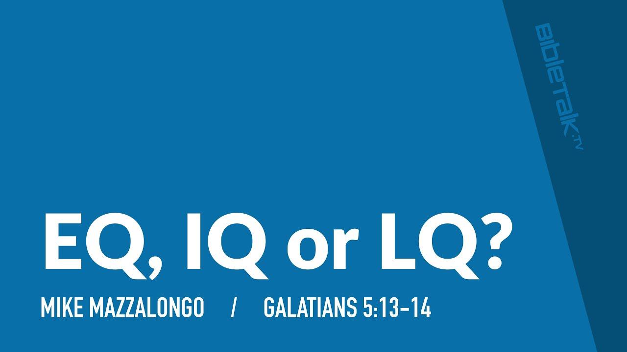 EQ, IQ or LQ?
