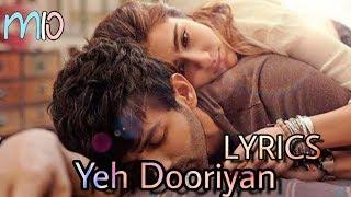 Yeh Dooriyan (LYRICS) From Love Aaj Kal 2    Kartik & Sara