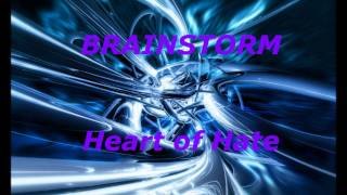 Brainstorm - Heart Of Hate