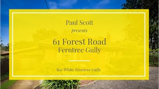 61 Forest Road, Ferntree Gully - Ray White Ferntree Gully
