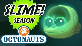 Octonauts | Slime Season! | 20 Minutes! | Even More Slimy Fish! | Compilation | Kids Cartoons