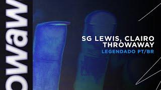 SG Lewis, Clairo   Throwaway (LEGENDADO)