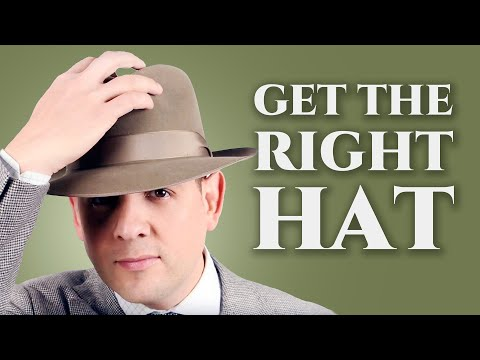 How to Get The Right Hat for Your Face Shape & Body Type – Fedora, Panama Hats, & Felt Hats For Men