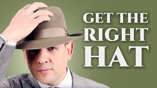 How To Get The Right Hat For Your Face Shape & Body Type - Fedora, Panama Hats, & Felt Hats For Men