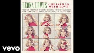 Leona Lewis - O Holy Night (Audio)