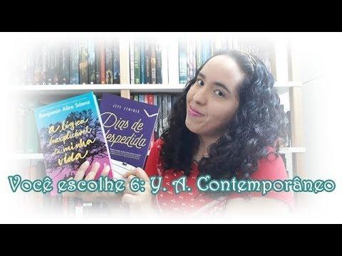 Você escolhe 6: Y. A. Contemporâneo | Um Livro e Só