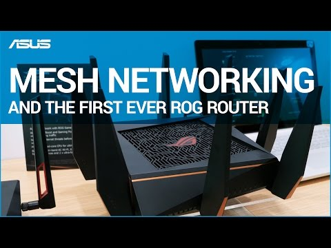 CES 2017: Mesh Networking and the first ever ROG Router!