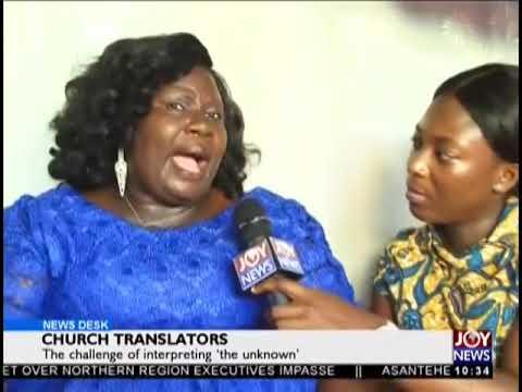 Church Translators - News Desk on JoyNews (5-11-18)