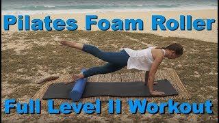 Upside-Down Pilates - Level II Foam Roller Full 1 Hour Workout