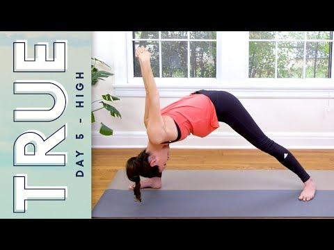 TRUE - Day 5 - HIGH  |  Yoga With Adriene