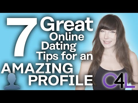 7 Tips for an Amazing Online Dating Profile!