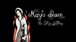 Mary's Ablaze - Ain't But One Life