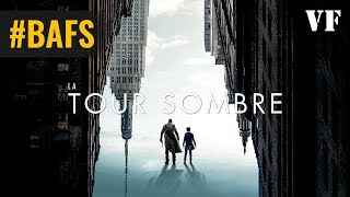 Trailer of La Tour sombre (2017)