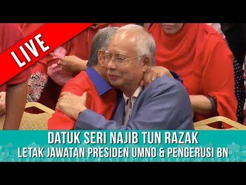 TERKINI : Datuk Seri Najib Tun Razak letak jawatan Presiden UMNO & Pengerusi BN   Sabtu 12 Mei 2018