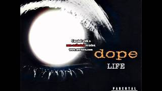Dope Life 13 March of Hope + Youre full of shit hidden track
