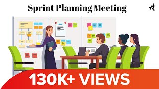 Sprint Planning Meeting Explained | Know all about Sprint Planning Meeting