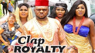 Clap Of Royalty Season  8 {New Movie} - Ken Erics Destiny Eiko  2019 Latest Nigerian Nollywood Movie