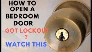 How to open a bedroom door without keys