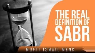 """The definition of """"Sabr"""""""