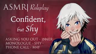 "ASMR Roleplay | ""Confident, but Shy"" - Asking You on a Date [M4F]"
