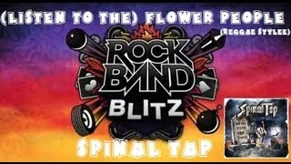 Spinal Tap - (Listen to the) Flower People (Reggae Stylee) - Rock Band Blitz (5 Gold Stars)