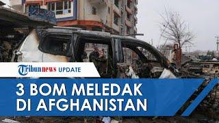 3 Bom Meledak di Ibu Kota Afghanistan hingga Tewaskan 10 Orang, Amerika Serikat Salahkan ISIS