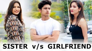 Sister vs Girlfriend | Make A Change | Bhen Ka Pyar | Youthiya Boyzz
