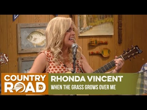 "Rhonda Vincent - ""When The Grass Grows Over Me"""