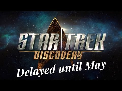 Star Trek Discovery | DELAYED | MTW