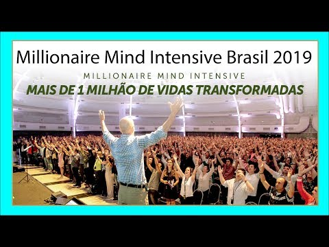 Millionaire Mind Intensive Brasil 2019 Funciona?