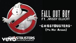 Fall Out Boy - Ghostbusters (Im Not Afraid) (Audio) Ft. Missy Elliott