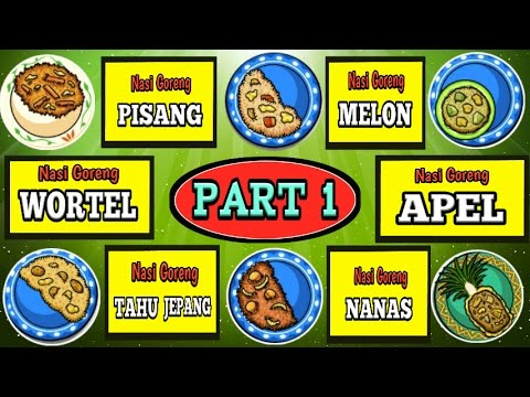 Video Nasi Goreng Wortel, Apel, Melon, Pisang, Tahu Jepang, Nanas | PART 1 Nasi Goreng Game