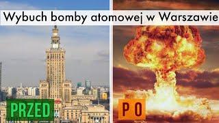 Co by było gdyby BOMBA ATOMOWA wybuchła w POLSCE?